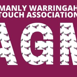 NOTICE OF ANNUAL GENERAL MEETING MANLY WARRINGAH TOUCH ASSOCIATION (MWTA)